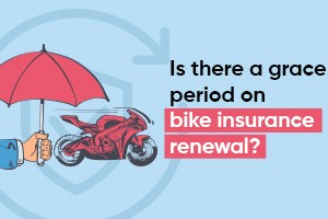 Is There A Grace Period For Bike Insurance Renewal?